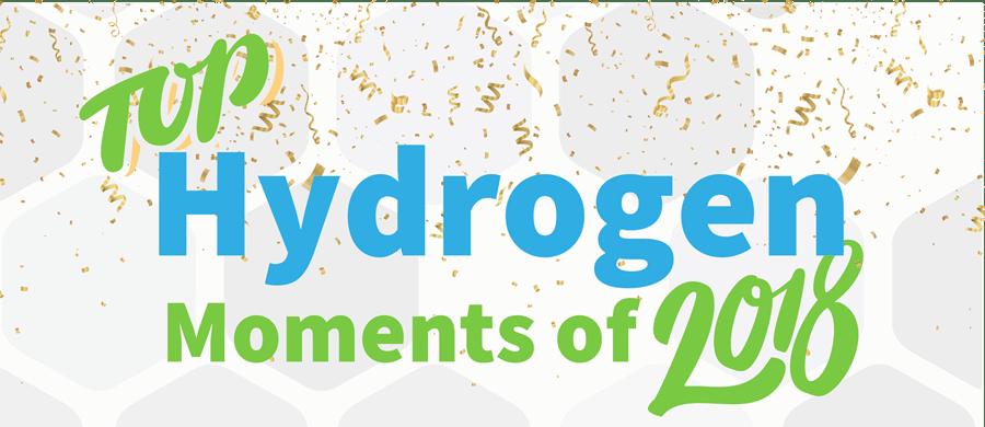 2018 年氢能产业的精彩瞬间